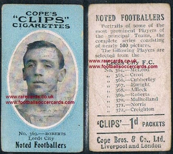 1909 Cope's Clips 3rd series Noted Footballers, 500 back, 369 Roberts Leeds City